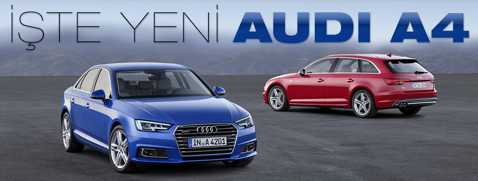Audi A4'ün Yeni Nesli Açıklandı