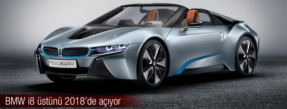 BMW i8 üstünü 2018'de açıyor