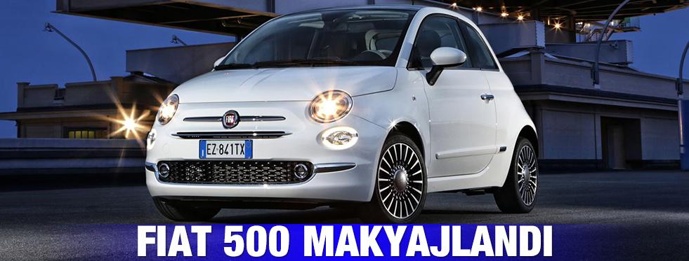 Fiat 500 Makyajlandı