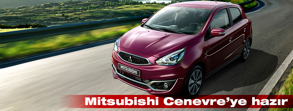 Mitsubishi, Cenevre Otomobil Fuarı'na hazır
