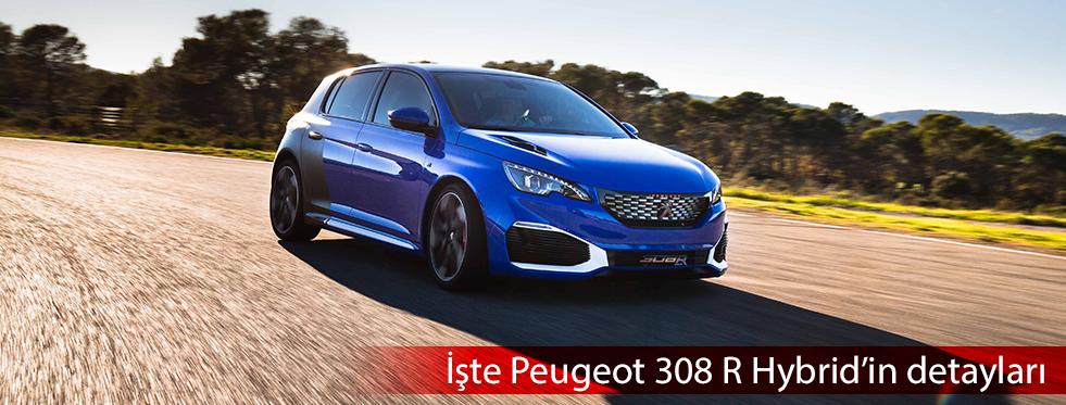 Peugeot 308 R Hybrid'in detayları açıklandı