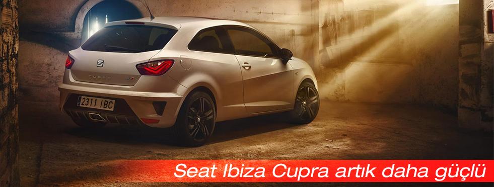Seat Ibiza Cupra daha da güçlendi