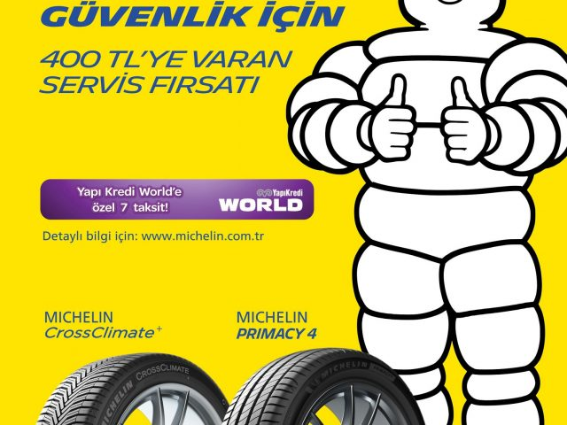 Michelin, 30 Haziran'a kadar, 400 TL'ye varan araç bakım ve servis fırsatı sunuyor
